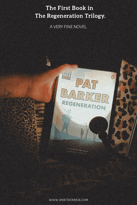 regeneration by Pat Barker Book Review.